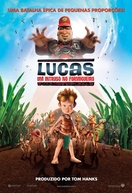 Lucas: Um Intruso no Formigueiro (The Ant Bully)