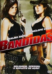 Bandidas - Poster / Capa / Cartaz - Oficial 9