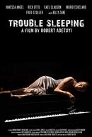 Trouble Sleeping (Trouble Sleeping)