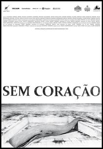 Sem Coração - Poster / Capa / Cartaz - Oficial 1