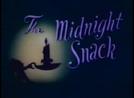 A Ceia da Meia-Noite (The Midnight Snack)