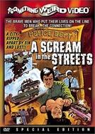 A Scream in the Streets (A Scream in the Streets)