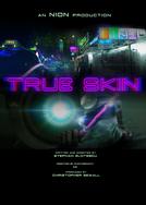 True Skin