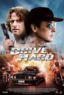 Condução Perigosa (Drive Hard)