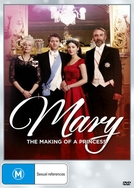 Mary: The Making of a Princess (Mary: The Making of a Princess)