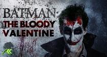 Batman: The Bloody Valentine - Poster / Capa / Cartaz - Oficial 1