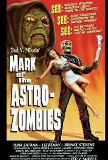 Mark of the Astro-Zombies - Poster / Capa / Cartaz - Oficial 1