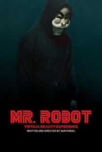 Mr. Robot: Virtual Reality Experience - 360° - Poster / Capa / Cartaz - Oficial 1
