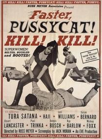 Faster, Pussycat! Kill! Kill! - Poster / Capa / Cartaz - Oficial 1