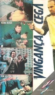Vingança Cega - Poster / Capa / Cartaz - Oficial 1