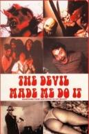 The Devil Made Me Do It (The Devil Made Me Do It)