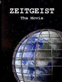 Zeitgeist: The Movie - Poster / Capa / Cartaz - Oficial 2