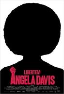 Libertem Angela Davis (Free Angela and All Political Prisoners)