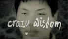 Crazy Wisdom - Official Trailer (HD)
