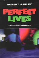 Perfect Lives (Perfect Lives)