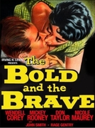 Os Bravos Também Amam (The Bold and the Brave)