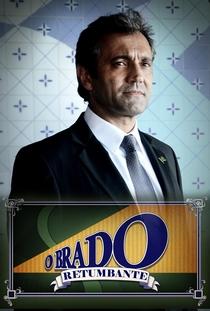 O Brado Retumbante - Poster / Capa / Cartaz - Oficial 2