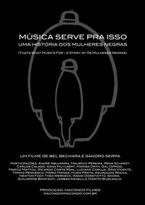 Música Serve Para Isso: Uma História dos Mulheres Negras - Poster / Capa / Cartaz - Oficial 1