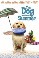 The Dog Who Saved Summer (The Dog Who Saved Summer)
