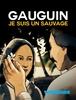 Gauguin, eu sou um selvagem