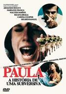 Paula - A História de uma Subversiva (Paula - A História de uma Subversiva)