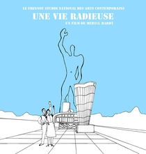 Une Vie Radieuse - Poster / Capa / Cartaz - Oficial 1