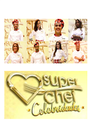 Super Chef Celebridades (3ª temporada) (Super Chef Celebridades (3ª temporada))