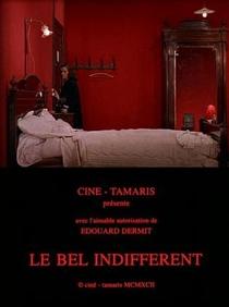 Le Bel Indifférent - Poster / Capa / Cartaz - Oficial 1