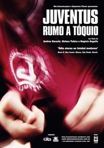 Juventus Rumo a Tóquio - Poster / Capa / Cartaz - Oficial 1