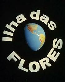 Ilha das Flores - Poster / Capa / Cartaz - Oficial 2