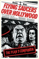 Discos Voadores Sobre Hollywood (Flying Saucers Over Hollywood: The Plan 9 Companion)