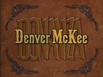 Bonanza - Denver McKee - Poster / Capa / Cartaz - Oficial 1