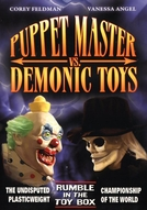 Brinquedos Diabólicos (Puppet Master vs Demonic Toys)