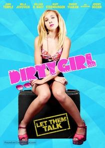 Dirty Girl - Poster / Capa / Cartaz - Oficial 4