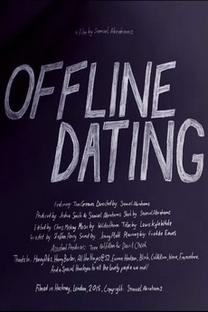 OFFLINE DATING - Poster / Capa / Cartaz - Oficial 1