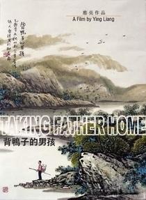 Taking Father Home - Poster / Capa / Cartaz - Oficial 4
