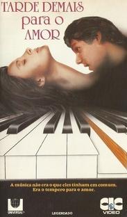 Tarde Demais Para o Amor - Poster / Capa / Cartaz - Oficial 2