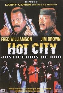 Hot City - Justiceiros de Rua - Poster / Capa / Cartaz - Oficial 2