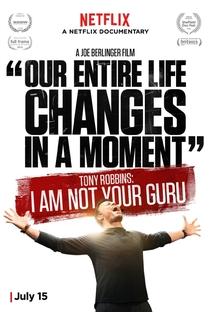 Tony Robbins: Eu Não Sou Seu Guru - Poster / Capa / Cartaz - Oficial 1