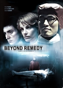 Beyond Remedy - Poster / Capa / Cartaz - Oficial 2