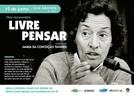 Livre Pensar - Cinebiografia da Maria da Conceição Tavares (Livre Pensar - Cinebiografia da Maria da Conceição Tavares)