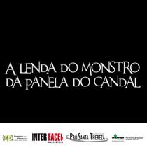 A Lenda do Monstro da Panela do Candal - Poster / Capa / Cartaz - Oficial 1