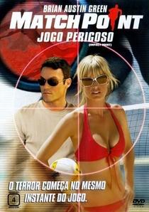 Match Point - Jogo Perigoso - Poster / Capa / Cartaz - Oficial 2
