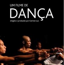 Um Filme de Dança - Poster / Capa / Cartaz - Oficial 1