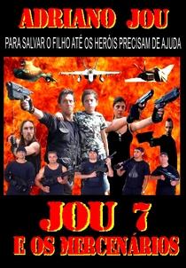 JOU 7 E OS MERCENÁRIOS - Poster / Capa / Cartaz - Oficial 1