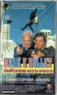 Mark e Bullet - Inferno nas Ruas   - Poster / Capa / Cartaz - Oficial 1