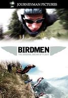 Birdmen - The Original Dream Of Flight (Birdmen - The Original Dream Of Flight)