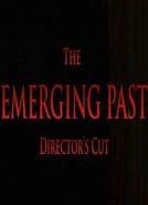 The Emerging Past Directors Cut (The Emerging Past Directors Cut)