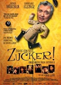 Todos contra Zucker - Poster / Capa / Cartaz - Oficial 3