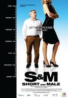 S&M: Short and Male (S&M: Short and Male)
